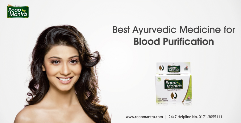 Best Ayurvedic Medicine For Blood Purification