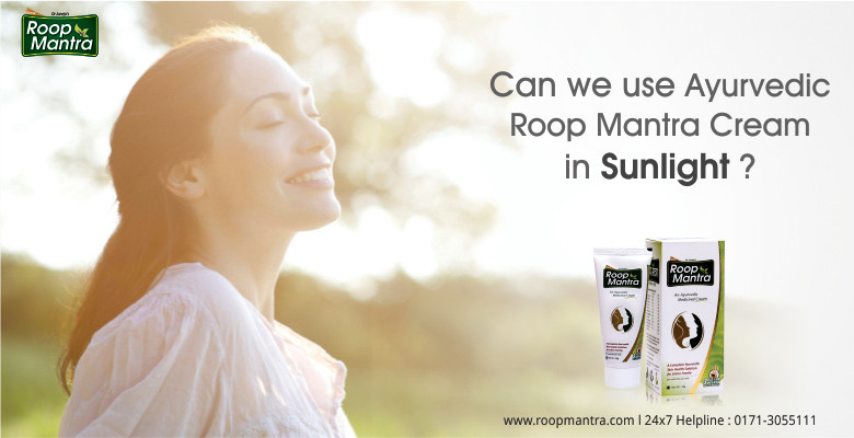 Can-We-Use-Ayurvedic-Roop-Mantra-Cream-In-Sunlight