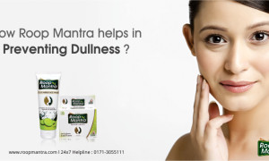 How Roop Mantra Helps in Preventing Dullness?