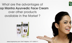 What are the Advantages of Roop Mantra Ayurvedic Face Cream over other Products Available in the Market?