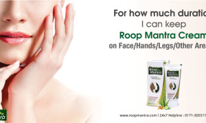 For how Much Duration I can keep Roop Mantra Cream on face/hands/legs/other areas?