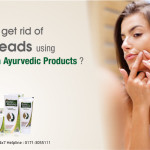 How-Can-I-Get-Rid-Of-Blackheads-Using-Roop-Mantra-Ayurvedic-Products