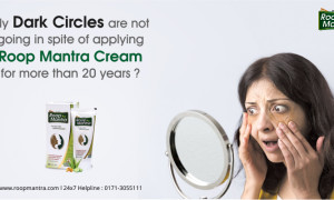 My Dark Circles are not going in spite of applying Roop Mantra Cream for more than 20 years?