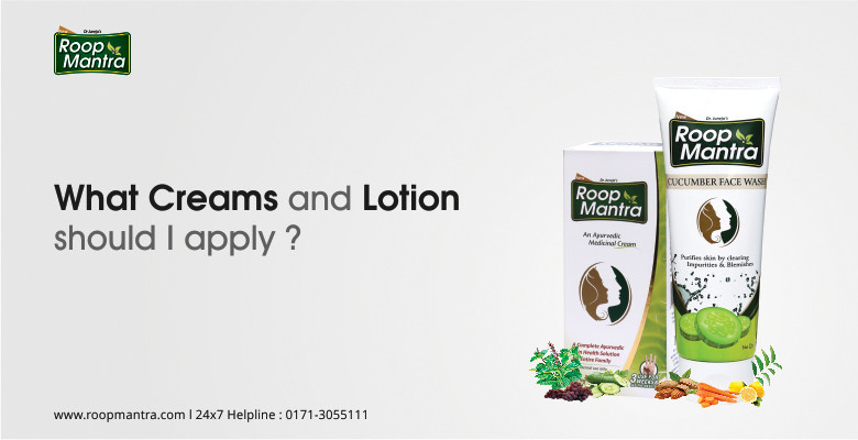 What-Creams-And-Lotion-Should-I-Apply