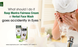 What should I do if Roop Mantra Fairness Cream or Herbal Face Wash goes Accidently in eyes?