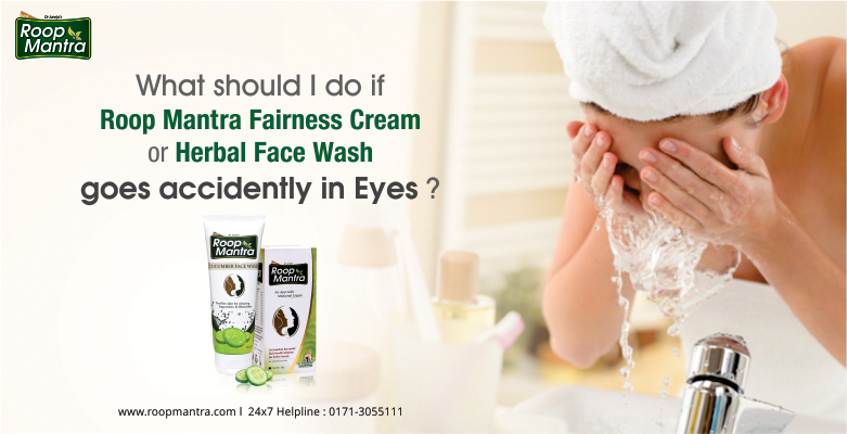 What-Should-I-Do-If-Roop-Mantra-Fairness-Cream-Or-Herbal-Face-Wash-Goes-Accidently-In-Eyes