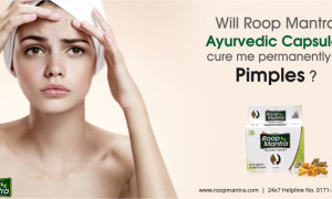 Will Roop Mantra Ayurvedic Capsules Cure me Permanently of Pimples?