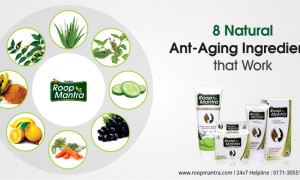 8 Natural ant-aging ingredients that work – Roop Mantra