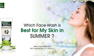 Which Face Wash is Best for My Skin in Summer?