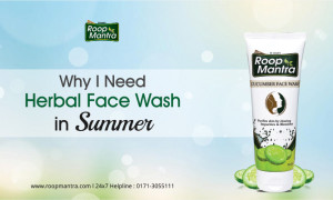 Why I Need Herbal Face Wash in Summer?