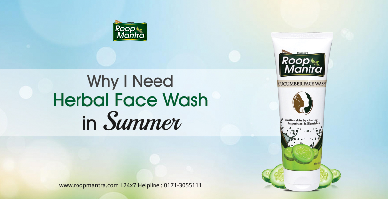 Why-I-Need-Herbal-Face-Wash-In-Summer
