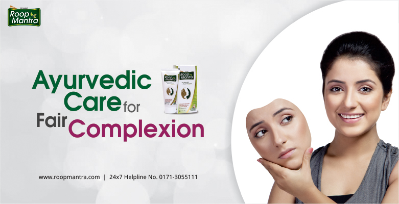 Ayurvedic-Care-For-Fair-Complexion
