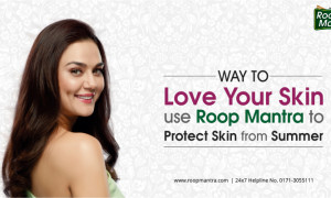 Way to Love your Skin Use Roop Mantra to Protect Skin from Summer