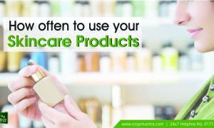 How often to use your skincare products
