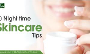 10 Night time Skincare Tips