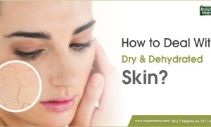 How to deal with dry and dehydrated skin?