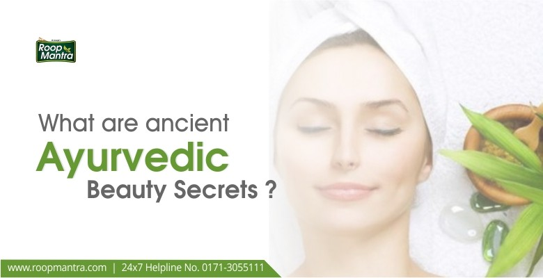 What-are-ancient-ayurvedic-beauty-secrets