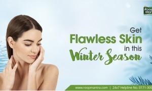 Get Flawless Skin in this Winter Season