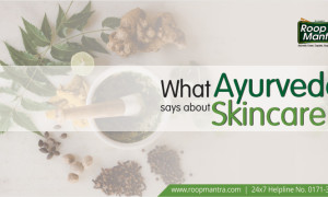 What Ayurveda says about skincare?