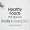 Healthy-Foods-that-give-you-Healthy-and-Glowing-Skin